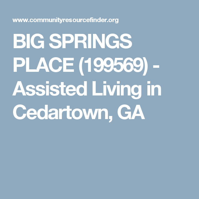 Big Springs Place 199569 Assisted Living In Cedartown Ga