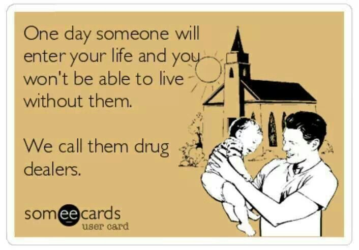 We Call Them Drug Dealers Quotes Funny Humor Drugs