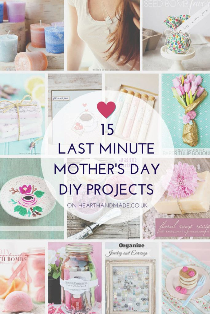 15 Last Minute Mother S Day Diy Projects Gift Ideas