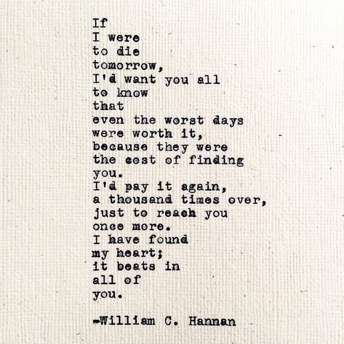 All Of Me Loves All Of You Tomorrow Quotes Pretty Words Die Quotes