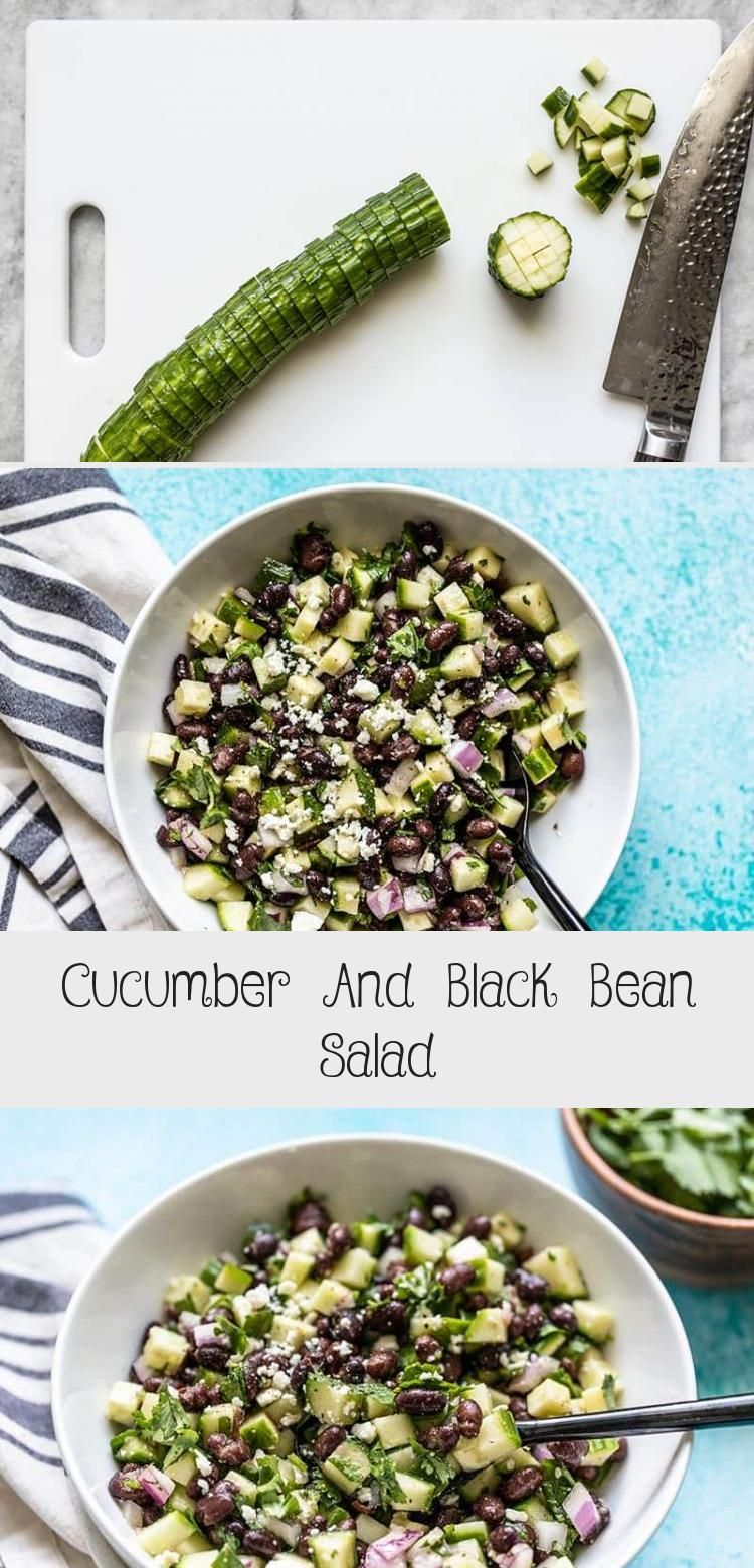 This light and fresh cucumber and black bean salad is the perfect summer side dish It is refrigerator stable so make it once and snack on it all week