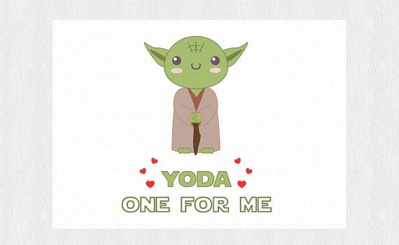Yoda one for me Valentine\u0027s day card - PDF DIY Printable 6x4 inch