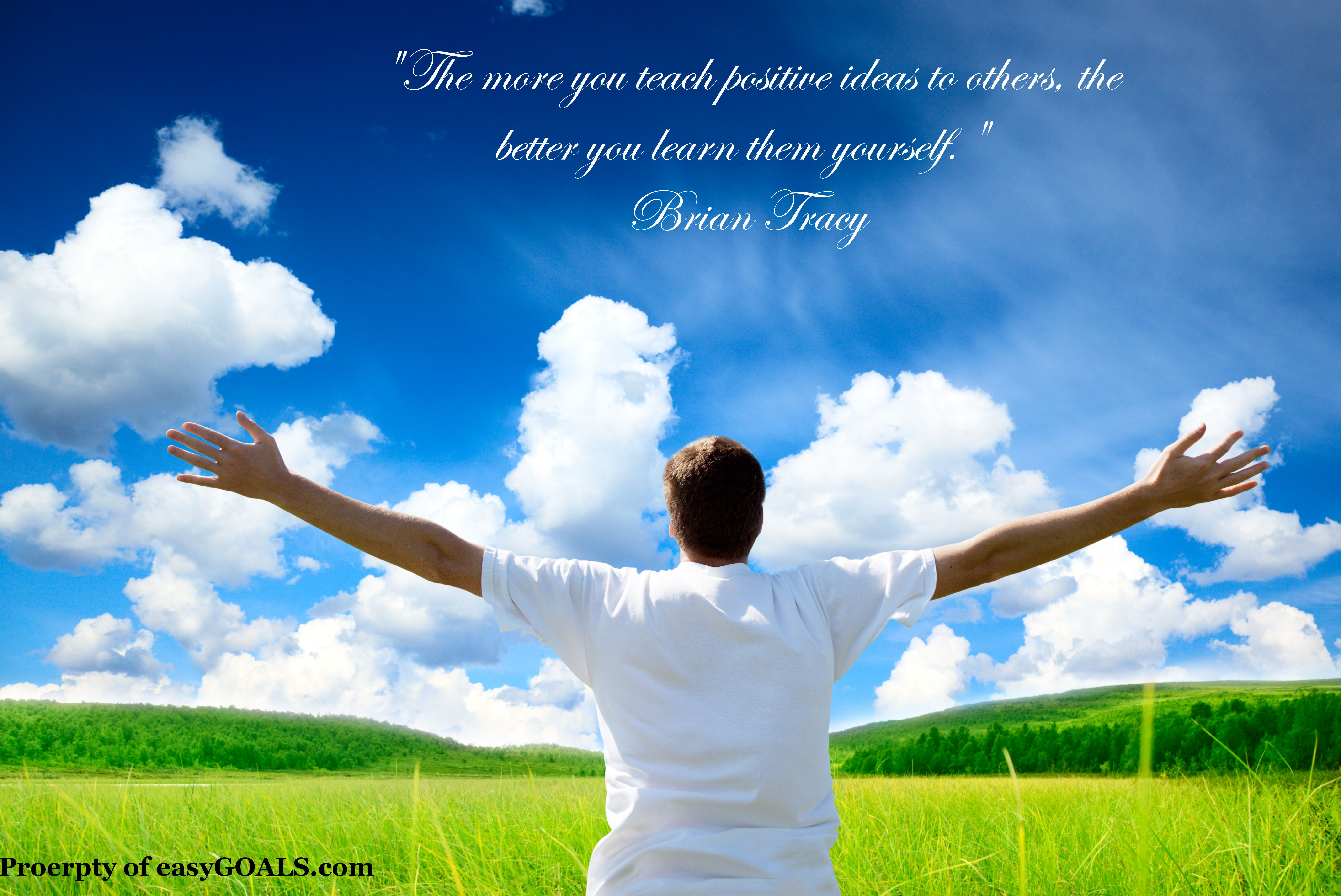 """""""The more you teach positive ideas to others, the better you learn them yourself."""" Brian Tracy #easygoals 