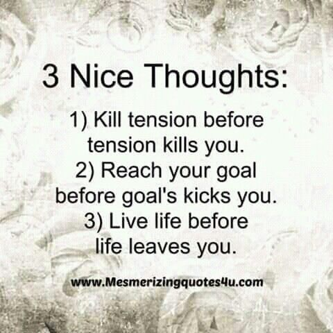 Nice Thought Good Thoughts Goals Quotes Inspiration Life Goals Quotes