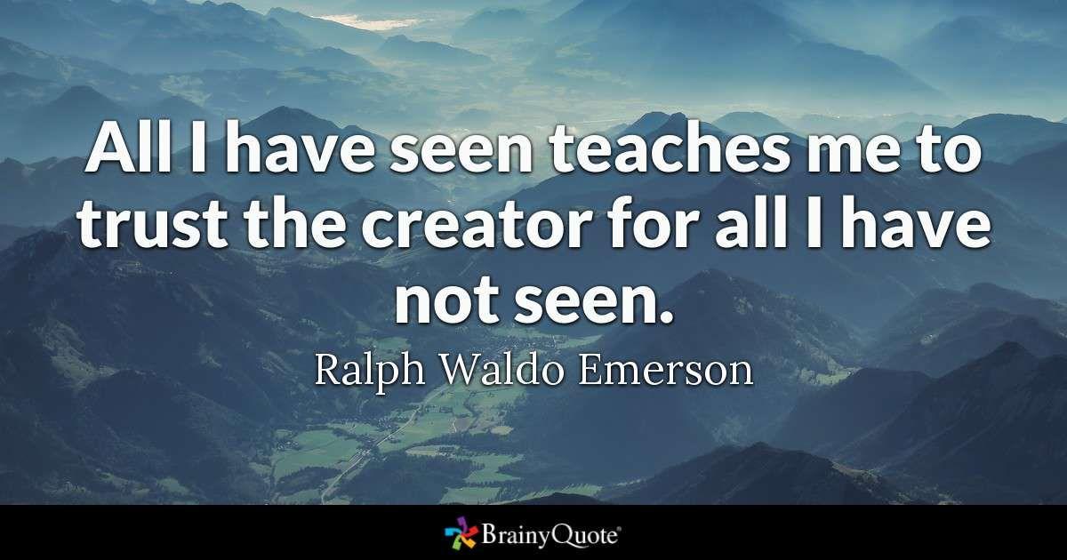 Emerson Quotes Ralph Waldo Emerson Quotes  Emerson Ralph Waldo Emerson And Trust