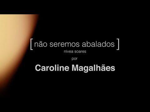 Não Seremos Abalados - Caroline Magalhães
