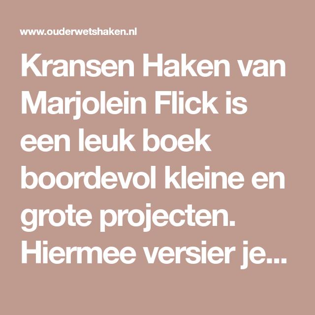 Kransen Haken Van Marjolein Flick Is Een Leuk Boek Boordevol Kleine