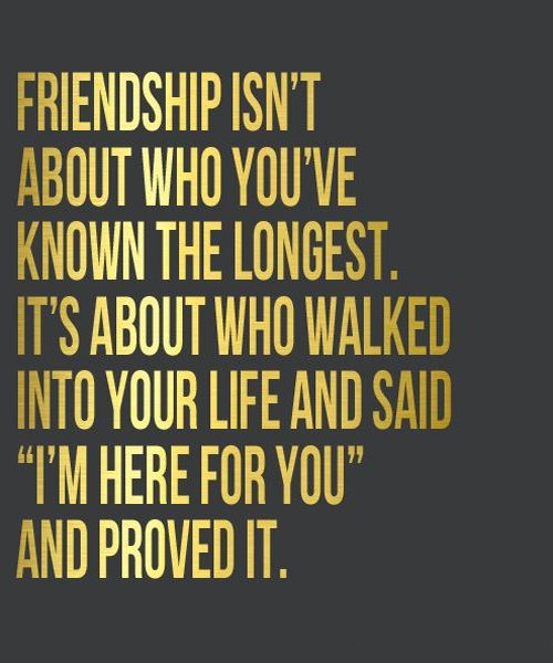 Great Friends Quotes Interesting You've Known The Longest Great Friendship Quote Quotes