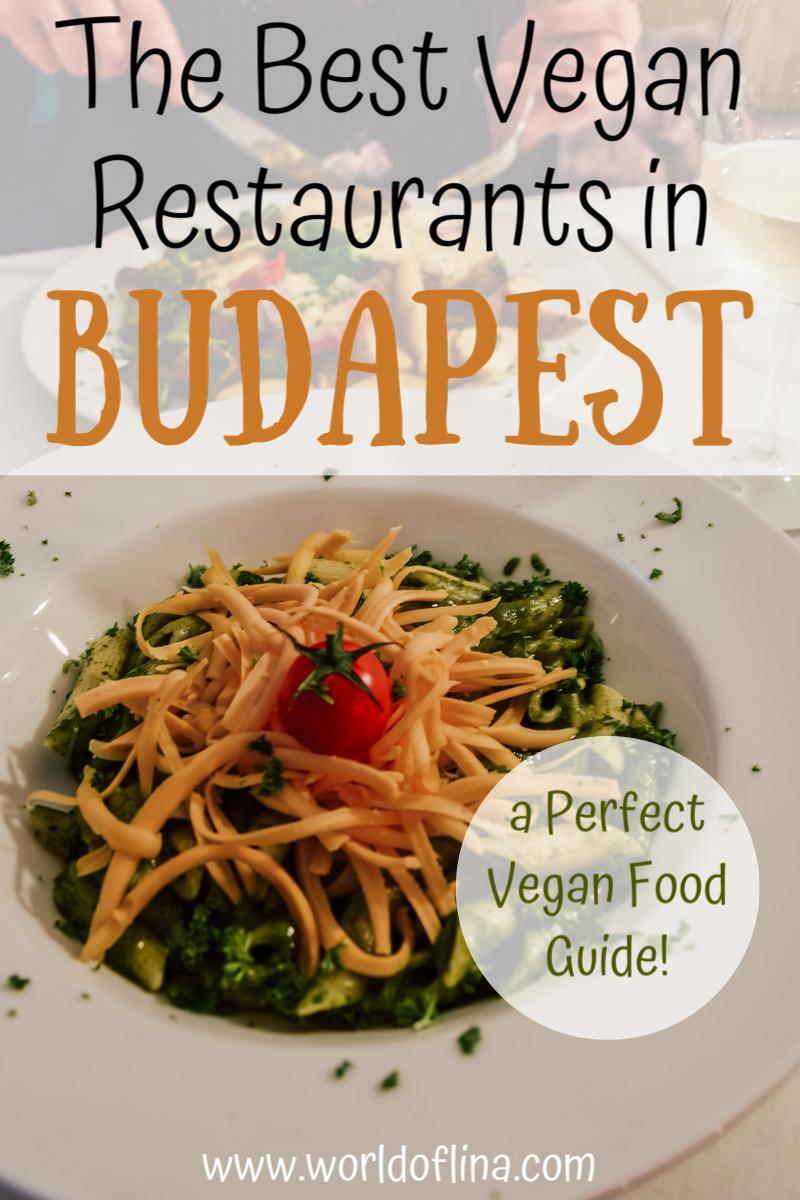 Vegan Restaurants In Budapest The Perfect Food Guide In 2020 Food Guide Vegan Restaurants Food