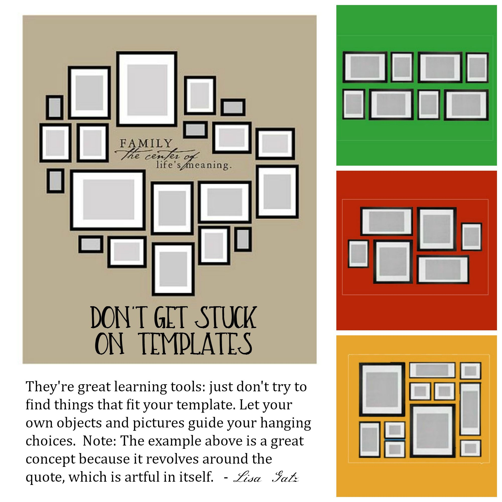 Templates can give you the general idea but shouldn't be used as a step-by-step guide. -LG