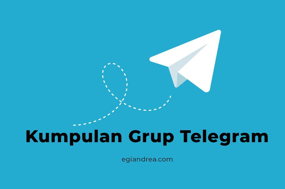 Kumpulan 500 Grup Telegram Terupdate 2020 Egi Andrea Funny Belajar Film