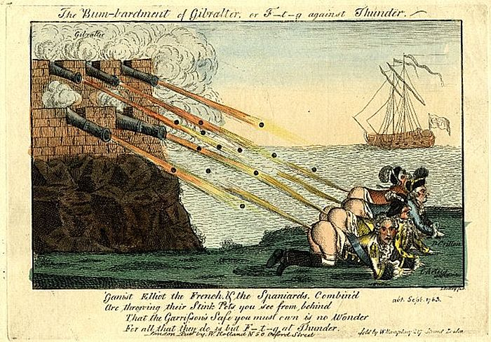 """Bum-bardment of Gibraltar. A British cartoonist mocks the unsuccessful attempts by the French and Spanish to take Gibraltar. (Thomas Colley, 1782, British Museum)  """"'Gainst Elliot the French, & the Spaniards, Combin'd Are Throwing their Stink Pots you see from behind That the Garrison's Safe you must own is no Wonder For all that they do is but F--t--g at Thunder."""" c. Oct. 1782"""