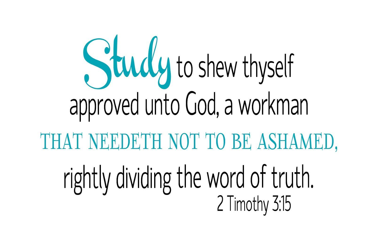 Study KJV — Study to show thyself approved unto GOD