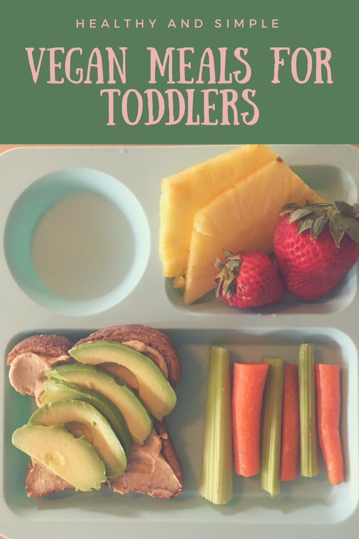 Vegan Food For Toddlers Simply Vegan Vegan Toddler