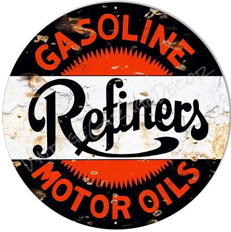 Vintage Style   Refiners  Gasoline and Motor Oils   Advertising Metal Sign is part of Metal signs - Create a Unique Vintage Garage Look with our Products    This is a reproduction of a vintage  Refiners  Gasoline and Motor Oils  Advertising Metal Sign    Choose your size and choose your style  Brand New Sign Look  or  Rusted Look     This sign is made of  040 Aluminum ( or 22 gauge steel for