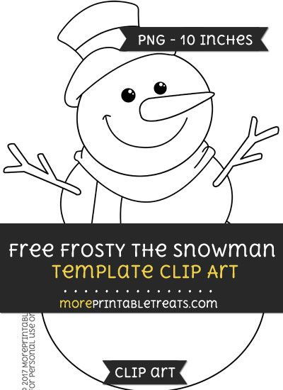 Free Frosty The Snowman Template - Clipart Free Clipart Files