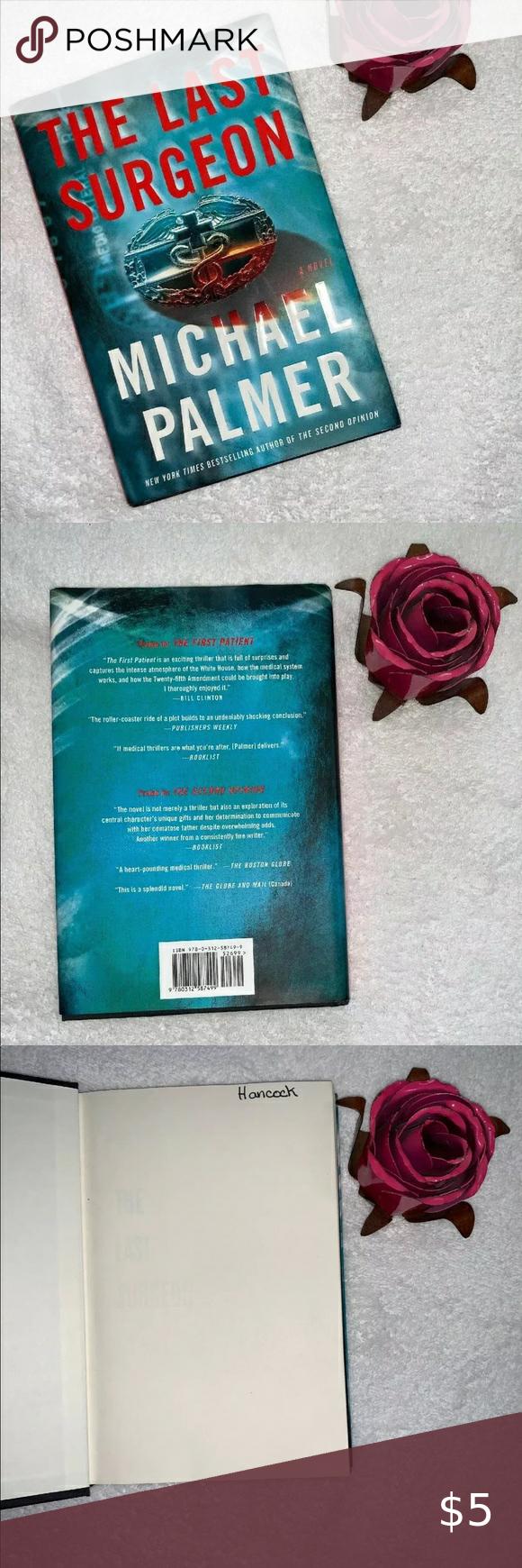 The Last Surgeon Michael Palmer 2010 Hardcover Hardcover Michael Palmer