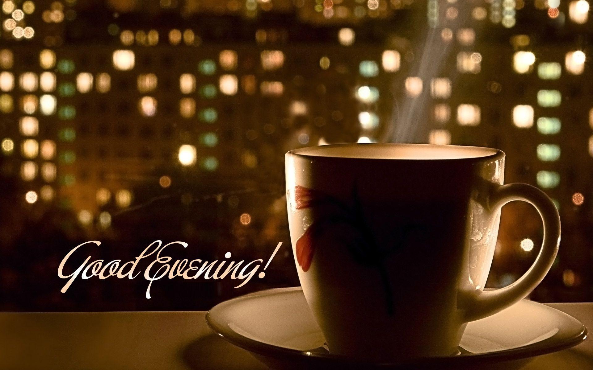 Good evening tea hd wallpaper good evening hd wallpapers