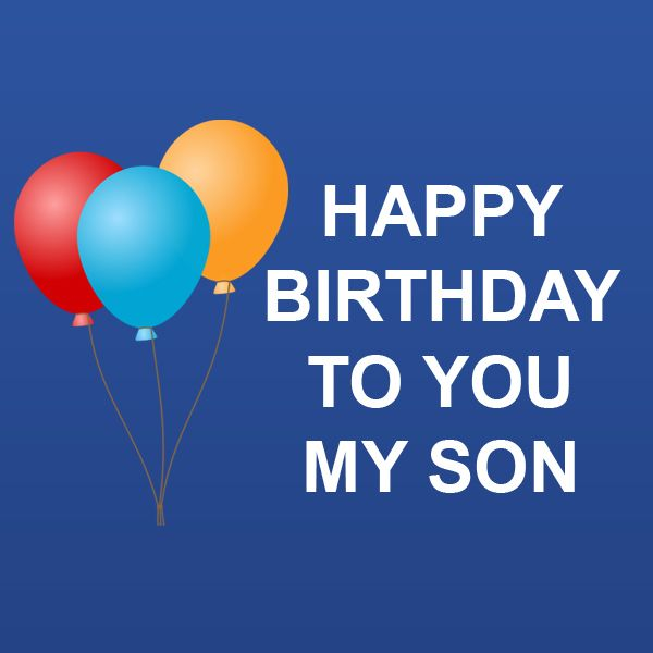 Happy Birthday To My Son Images And Quotes: Pin By Omprakash Mishra On Happy Birthday To YOU My Son