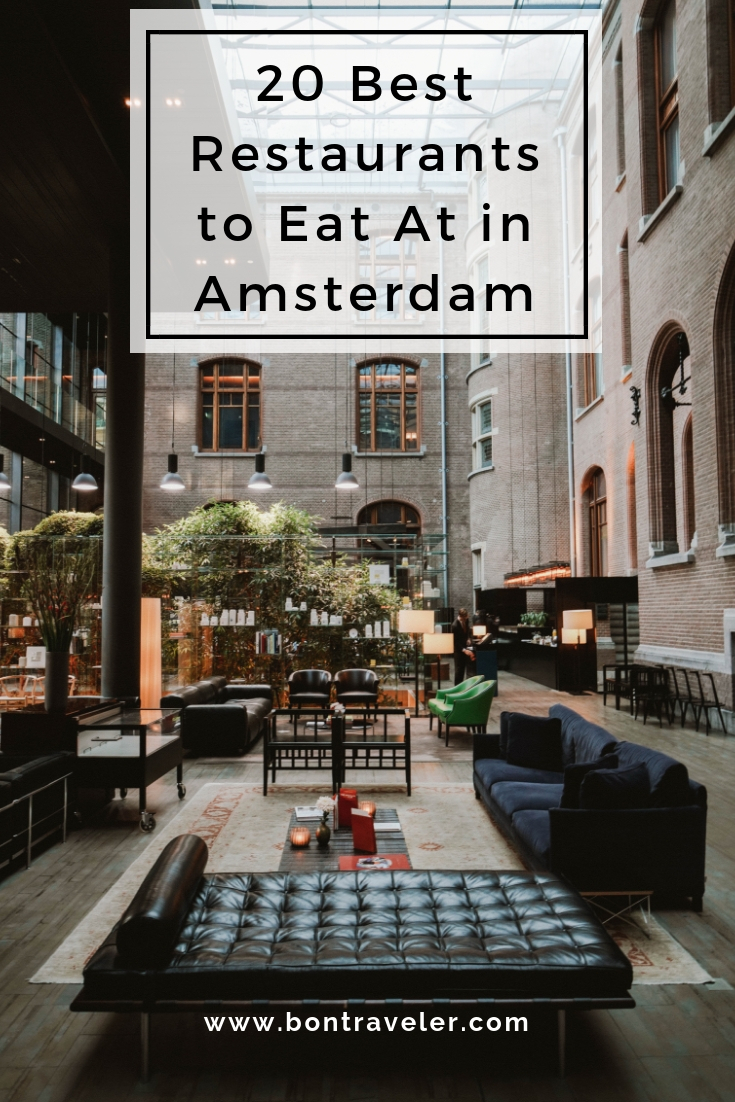 20 Best Restaurants to Eat At in Amsterdam - Bon Traveler