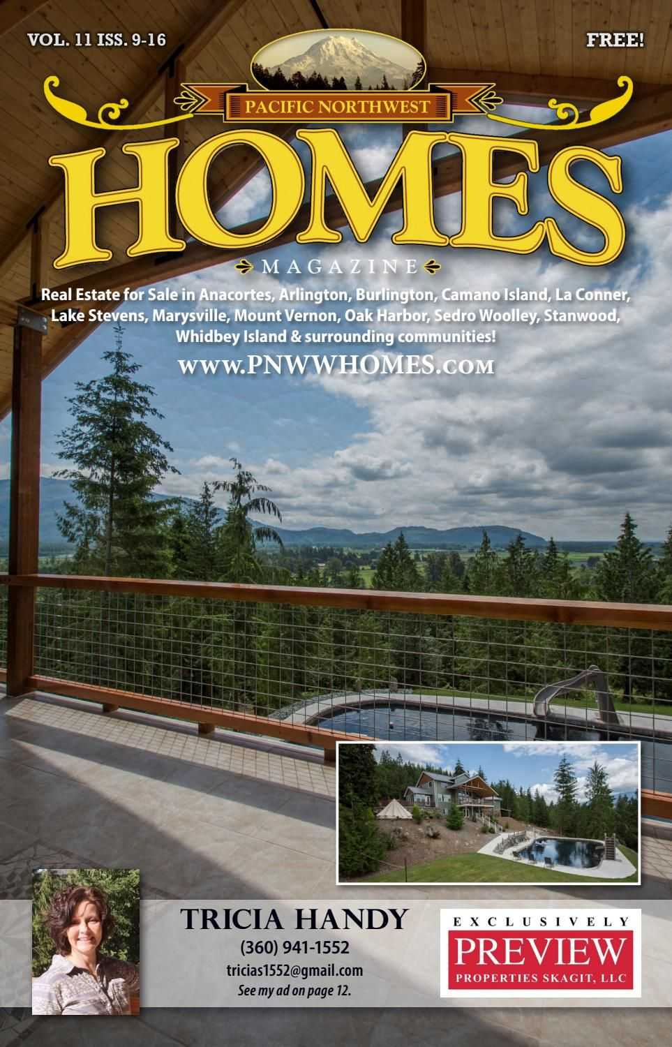 Pacific Nw Homes Is A Locally Owned Real Estate Magazine Featuring Land Homes Commercial Properties For Sale In Skagit Isla Camano Island Marysville Island