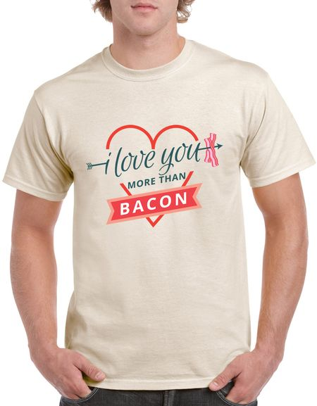 I LOVE YOU MORE THAN BACON T-SHIRT Because it's hard to addmit it…