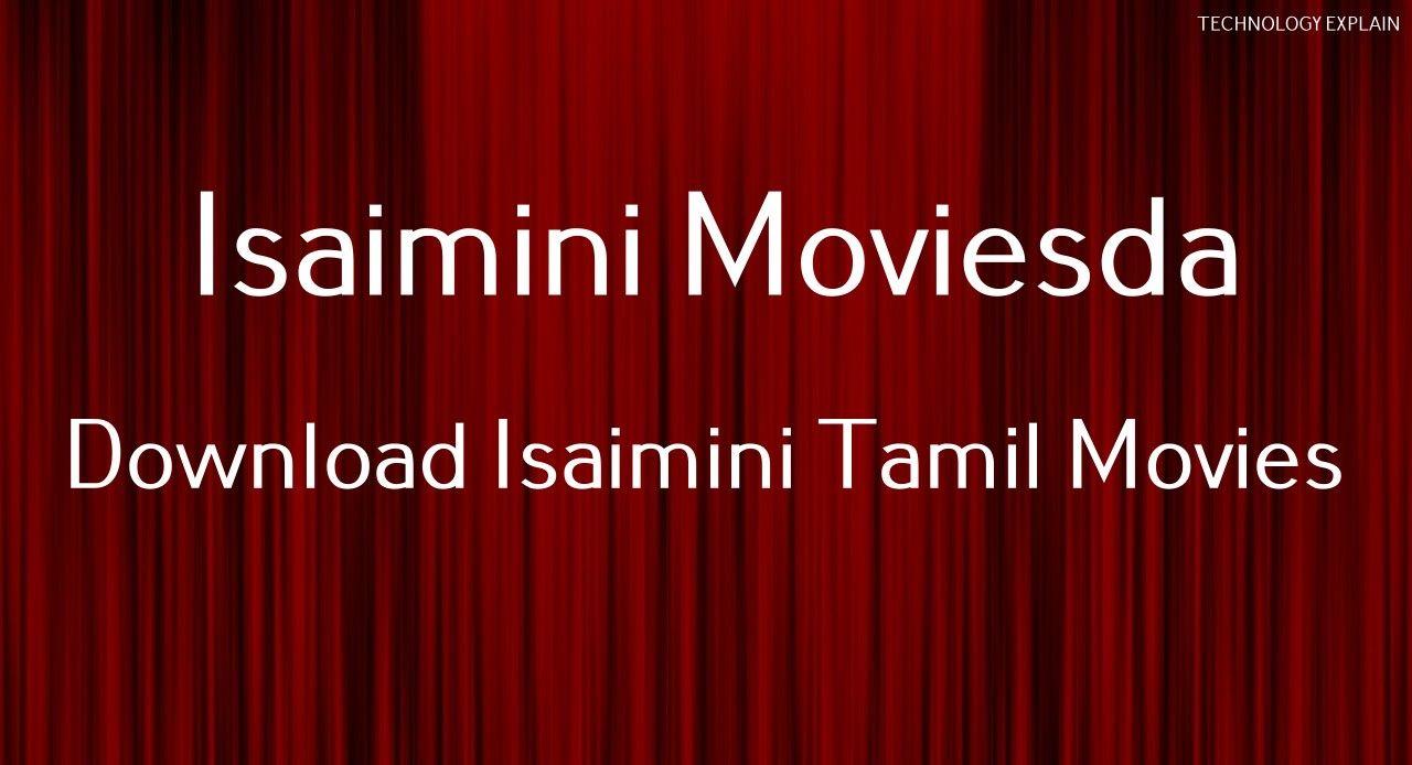Isaimini Moviesda 2020 Download Isaimini Tamil Movies Online In 2020 Tamil Video Songs Tamil Movies Tamil Movies Online