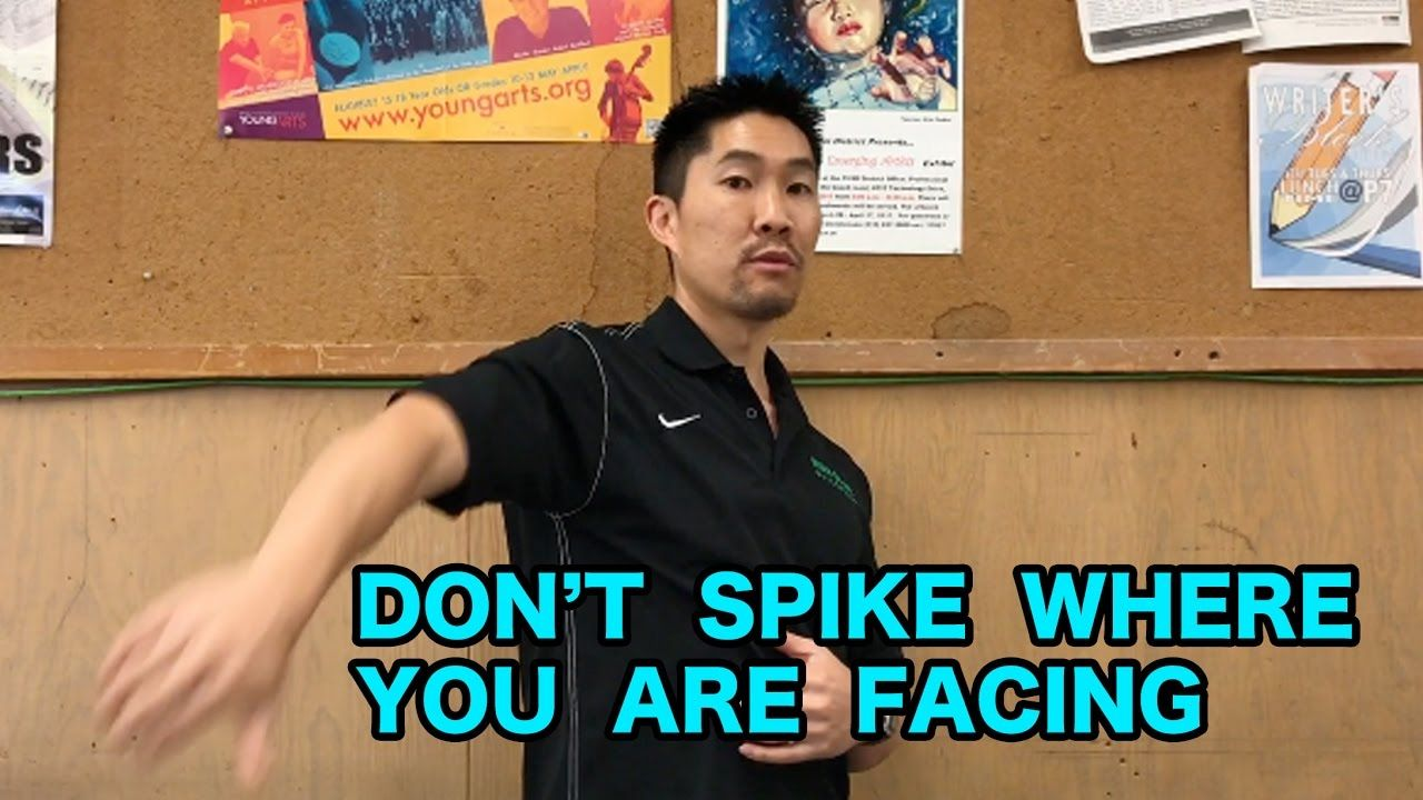 Dont spike where youre facing volleyball tip of the