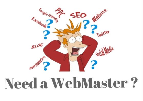 Need a WebMaster? What kind of website do you have?