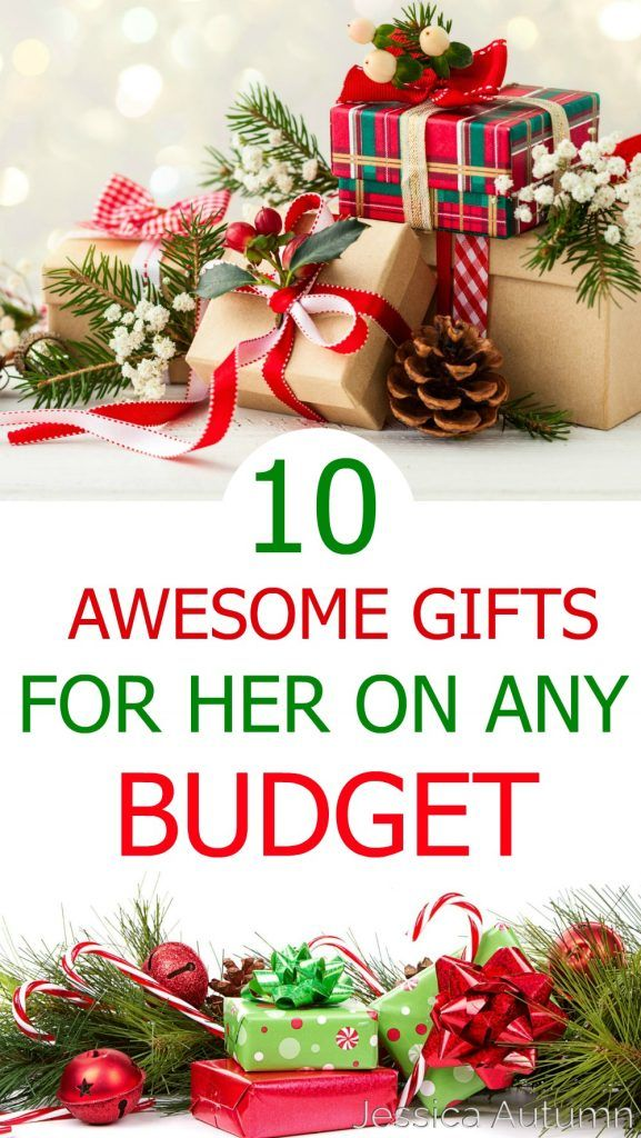 10 Awesome Gifts For Her On Any Budget 100 These Christmas Birthday Gift Ideas Are Perfect Mother Sister Daughter Aunt Grandmother
