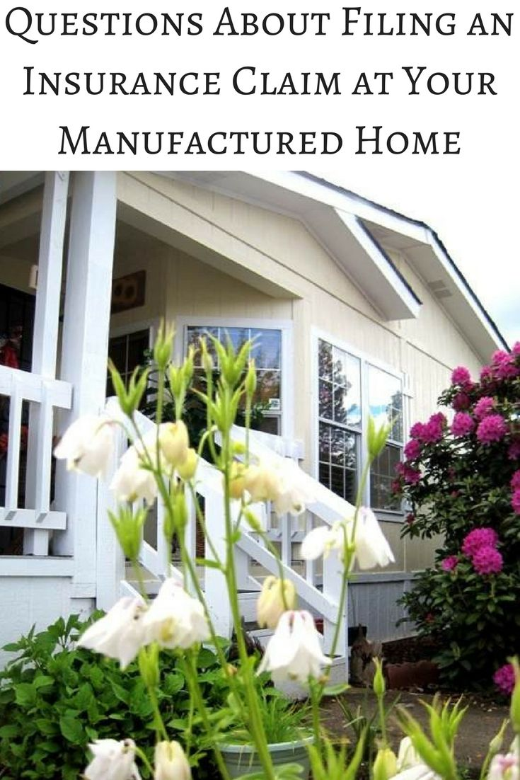 How to file an insurance claim for your manufactured home