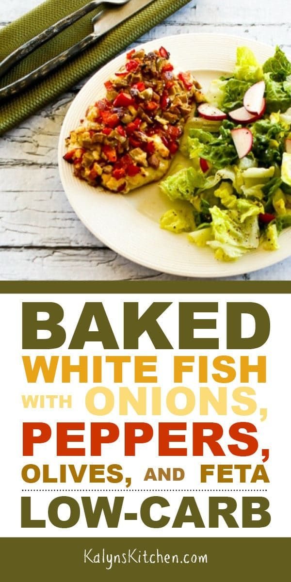 Photo of Baked White Fish with Onions, Peppers, Olives, and Feta – Kalyn's Kitchen