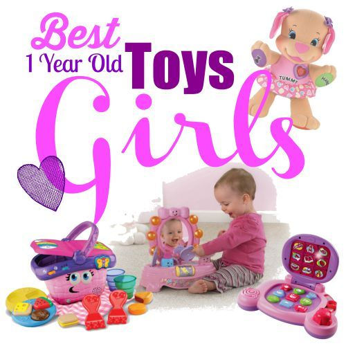 Best Toys For 1 Year Old Girls Toys For 1 Year Old 1