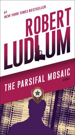 The Parsifal Mosaic By Robert Ludlum 9780345539229