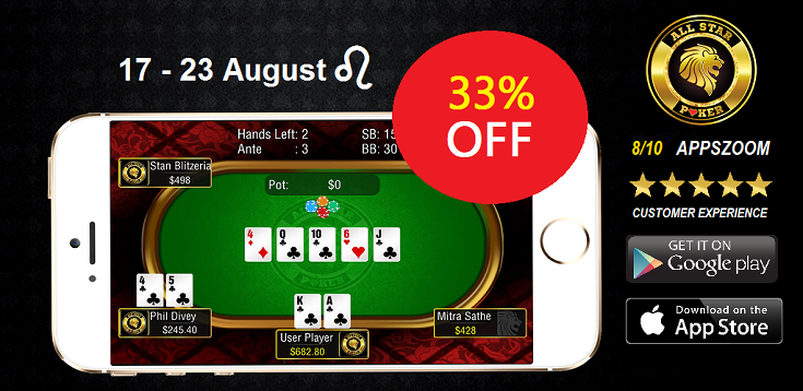 "Get 33% off All Star #Poker ‪this last week of the Leo ♌   ""All Star Poker is surely set to impress fans of casino games"" - 8/10 Appszoom  ASP Android: https://play.google.com/store/apps/details?id=com.anamuriongames.allstarpoker ASP iOS: http://apple.co/1MCIIzQ   #allstarpoker #sale #iTunes #playstore  ‪"