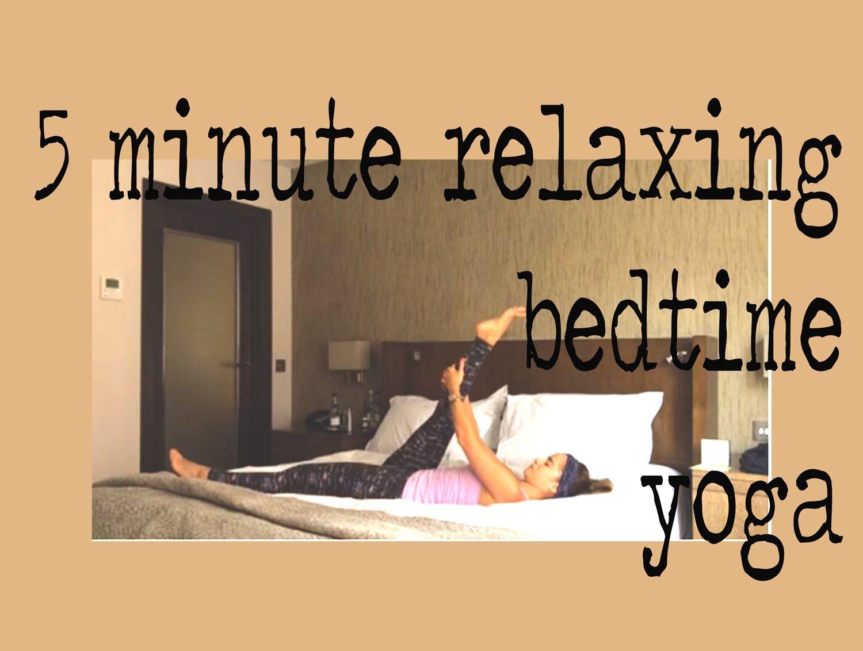 5 Minute Before Bed Yoga | Yoga folgen, Yoga video, Schlaf