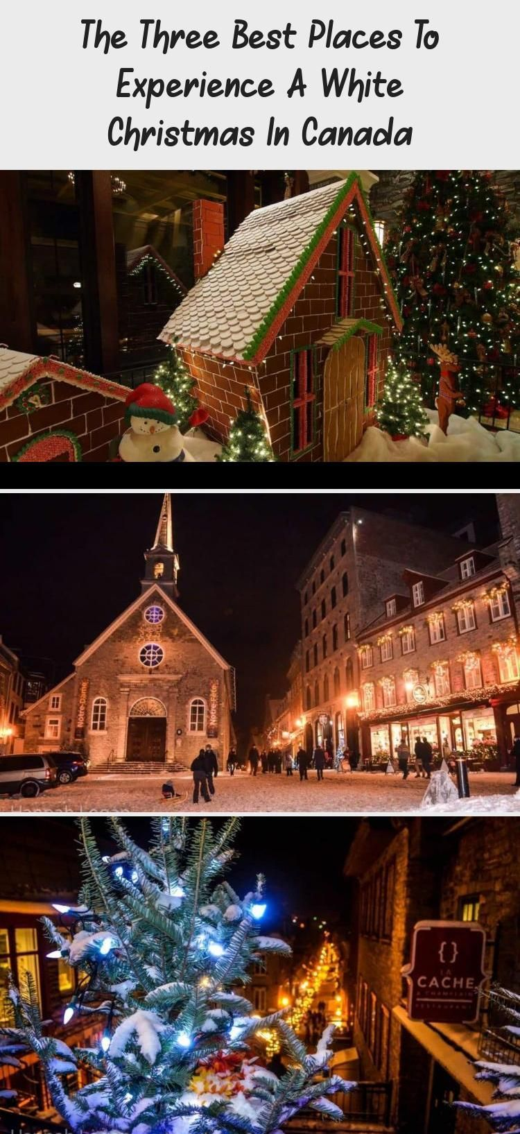 Experience A White Christmas 2020 The Three Best Places To Experience A White Christmas In Canada