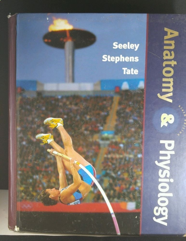 Anatomy and Physiology by Philip Tate, Rodney R. Seeley and Trent D ...