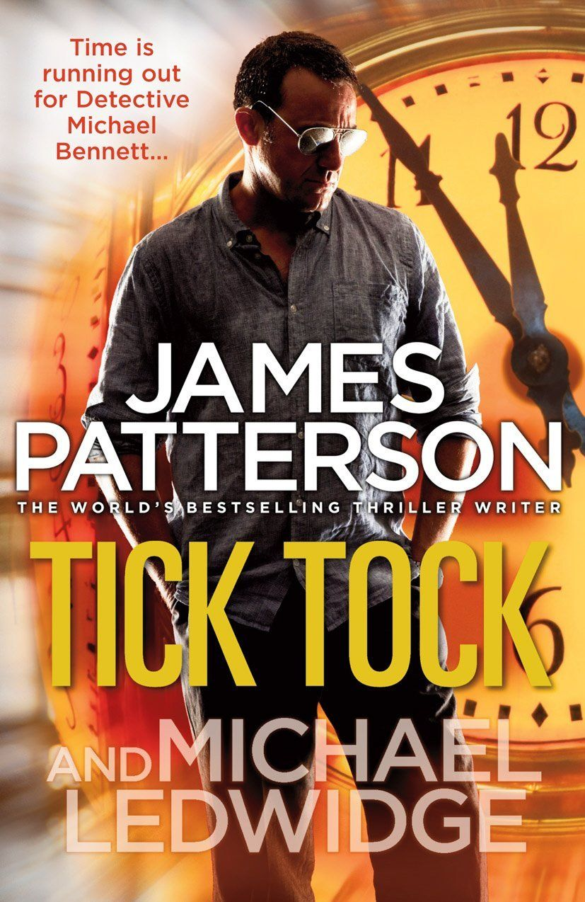 Tick Tock By James Patterson Good Thriller Books James Patterson Books James Patterson