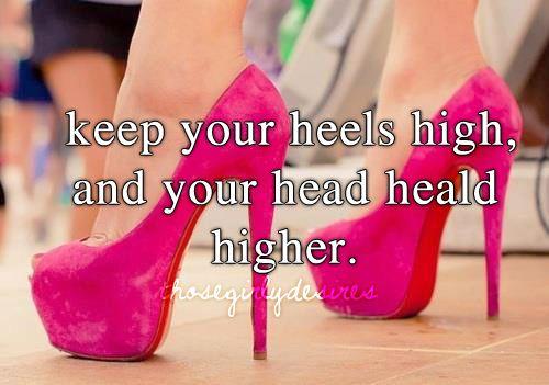 high heels - High Heels Quotes Pinterest