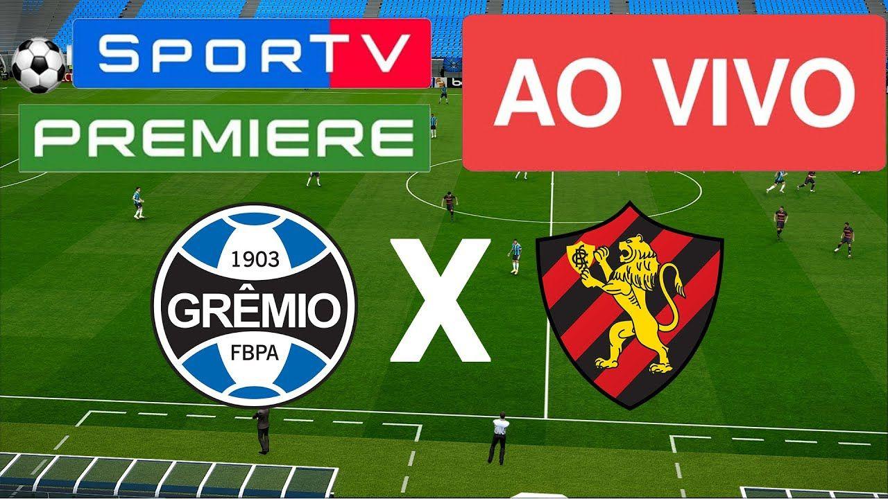 ASSISTA AGORA GRÊMIO X SPORT RECIFE (AO VIVO) ONLINE HD