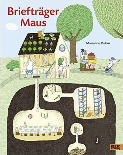 Briefträger Maus: Vierfarbiges Bilderbuch: Amazon.de: Marianne Dubuc, Julia Süßbrich: Bücher