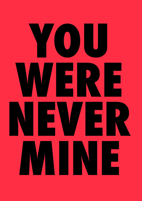 visualgraphic:  You were never mine Zeroing