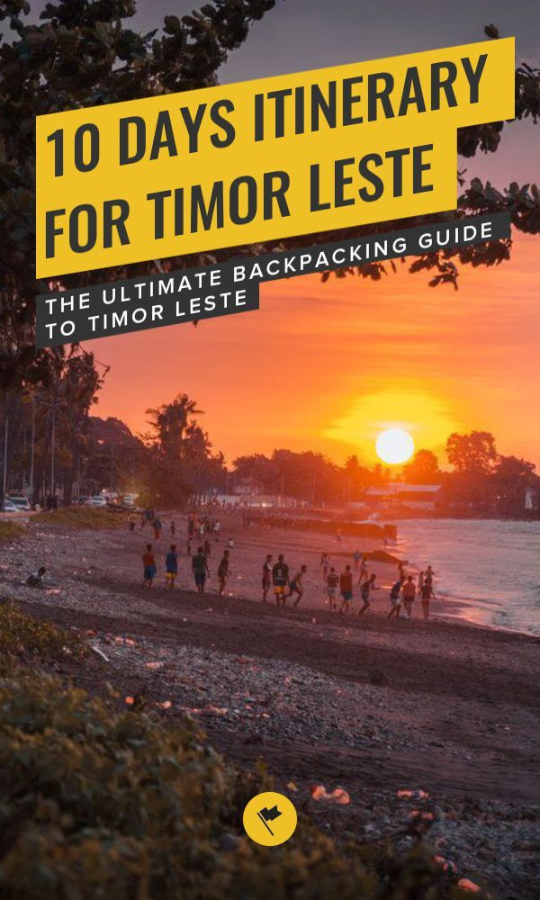 10 Days Itinerary for Timor Leste  The Ultimate Backpacking Guide to Timor Leste is part of Days Itinerary For Timor Leste The Ultimate Backpacking - Ever thought of traveling to Timor Leste, the newest country in Southeast Asia  Here is a complete travel guide on how to backpack through Timor Leste with 10 days itinerary, where to stay, how to get there and recommended things to do in Timor Leste