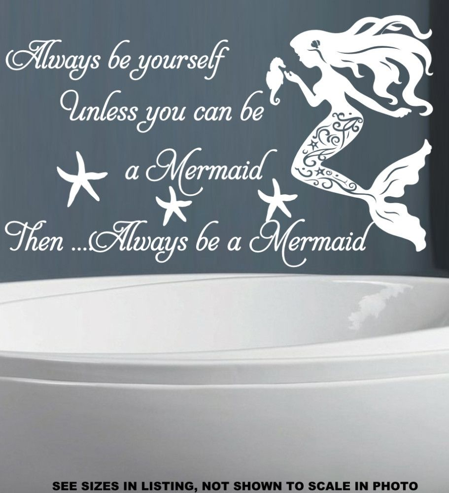 Always Be Yourself Unless You Can Be A Mermaid Quotation Wall Art