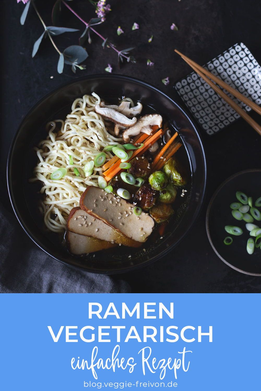 Einfaches Rezept für vegetarische Ramen