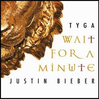 Download Tyga Ft  Justin Bieber - Wait For A Minute | Mp3