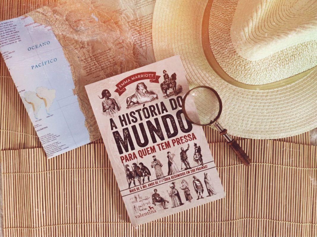 Livro A Historia Do Mundo Para Quem Tem Pressa Historia Do