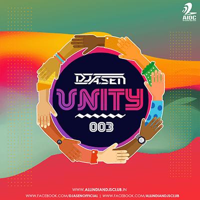 Unity 003 Dj A Sen Dj Latest Albums Album