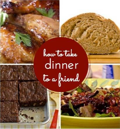 How to take dinner to a friend Meal ideas Etiquette and Surgery